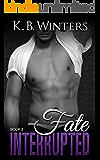 Fate Interrupted Book 2