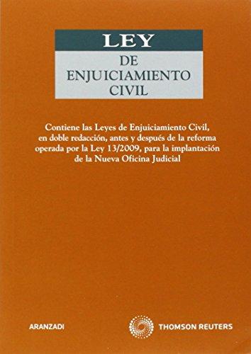 Ley de Enjuiciamiento Civil (doble versión) - Contiene la Ley de Enjuiciamiento Civil, en doble redacción, antes y después de la reforma operada por alquileres y desahucios (Código Profesional) por Departamento de Redacción Aranzadi