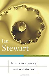 Letters to a Young Mathematician (Art of Mentoring) by Ian Stewart (2006-03-27)