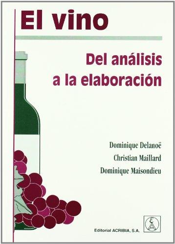 El vino: del anÁlisis a la elaboraciÓn editado por Acribia