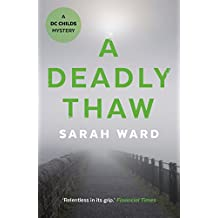 A Deadly Thaw (DC Childs mystery Book 2)
