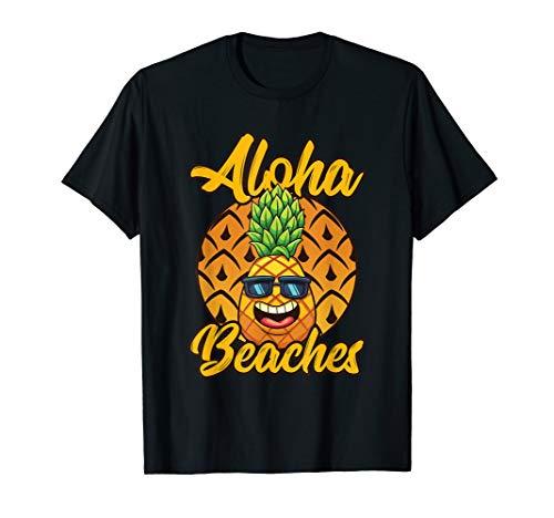 Aloha Beaches Ananas Sonnenbrille Hawaii Hawaiian Geschenk T-Shirt