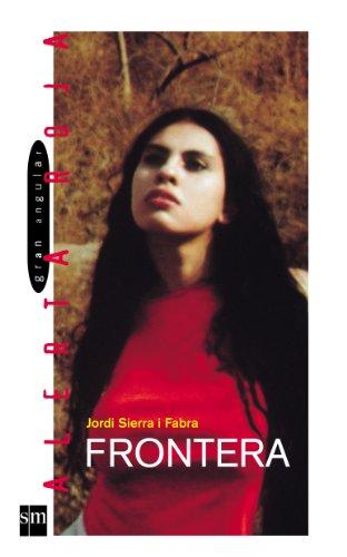 Frontera (eBook-ePub) (Gran angular) por Jordi Sierra i Fabra