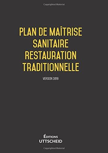 Plan de Maîtrise Sanitaire (PMS) Restauration traditionnelle pré-rempli + fiches d'autocontrôle: Derniere mise a jour