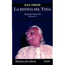 La esencia del yoga IV: Astadala Yogamala Volumen IV (Biblioteca de la Salud)