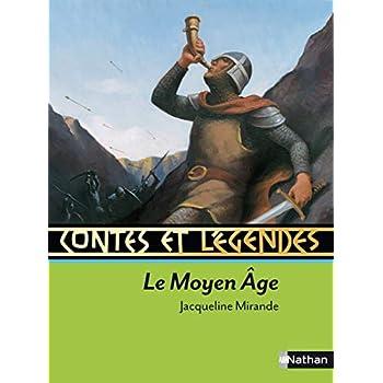 Contes et légendes : Le Moyen-Age