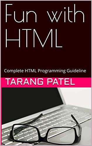Fun with HTML: Complete HTML Programming Guideline (V Book 1) (English Edition)