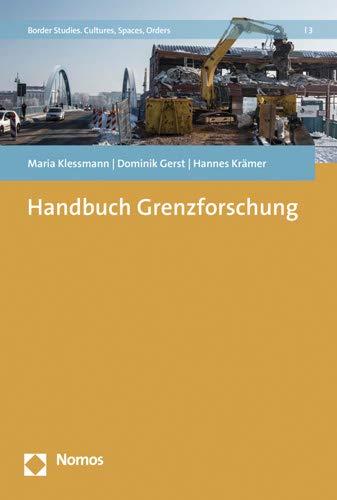 Grenzforschung: Handbuch für Wissenschaft und Praxis (Border Studies. Cultures, Spaces, Orders, Band 3)