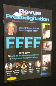 Revue de la prestidigitation, n° 516, mars-avril 2000 : Obie O'Brien fête le 30e Congrès FFFF