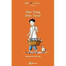 Mao Tiang, Pelos Tiesos (Castellano - A Partir De 8 Años - Altamar)