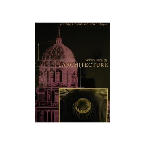 Vocabulaire de l'Architecture. Principes d'analyse scientifique (2 volumes)