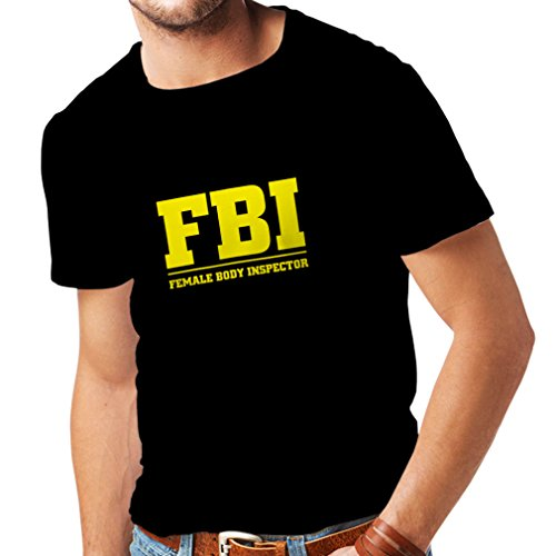 lepnime-Mens-T-Shirt-Female-Body-Inspector-FBI-Silly-Acronym-Funny-Sarcastic-Quotes