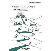 Vegan Bir Dünya: Yeşil Politika Kitaplığı