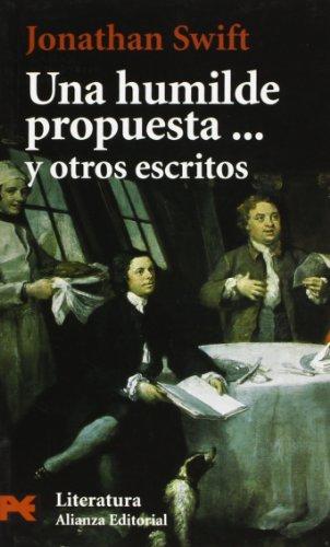 Una humilde propuesta... y otros escritos (El Libro De Bolsillo - Literatura) por Jonathan Swift