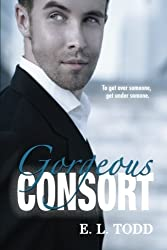 Gorgeous Consort (Beautiful Entourage) (Volume 2) by E. L. Todd (2015-04-29)