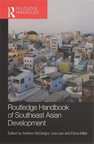 Routledge Handbook of Southeast Asian Development - Chan Und Lisa Francis