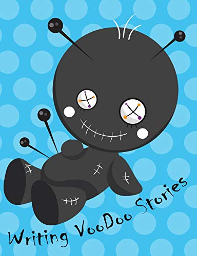 Writing Voodoo Stories Notebook for young writers: Creative Writing Composition Book