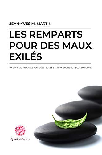 Couverture du livre LES REMPARTS POUR DES MAUX EXILÉS