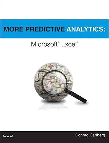 [(More Predictive Analytics : Microsoft Excel)] [By (author) Conrad George Carlberg] published on (September, 2015)