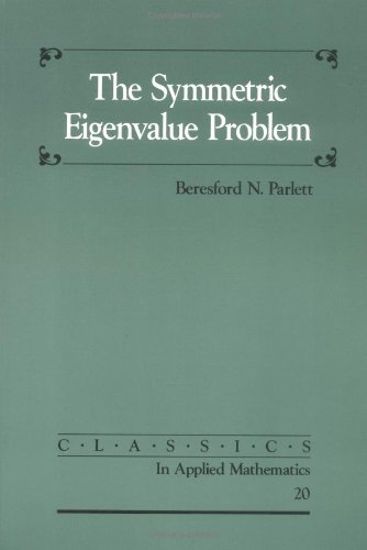 The Symmetric Eigenvalue Problem PDF Books