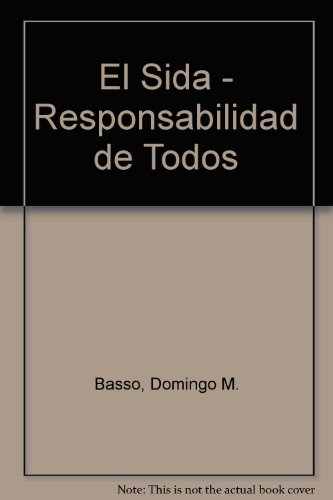 Sida Responsabilidad De Todos por Domingo M. Basso