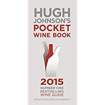 Hugh Johnson's Pocket Wine Book 2015 (English Edition)