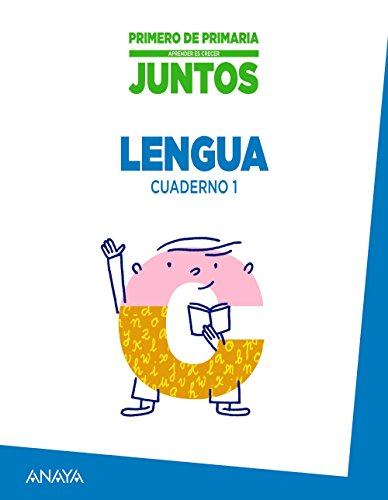 Aprender es Crecer Juntos 1.º Cuaderno de Lengua 1