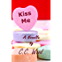 Kiss Me (English Edition)