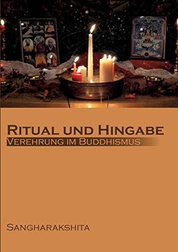 Ritual und Hingabe: Verehrung im Buddhismus
