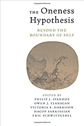 The Oneness Hypothesis: Beyond the Boundary of Self