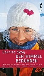 Den Himmel berühren: Mein Weg auf die höchsten Gipfel und an die Pole<BR>mit Sigri Sandberg Meløy