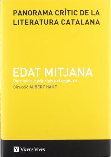 Panorama Critic Literatura Catalana Edat M. Vol 1 por AlberT. Presentacio, Coordinacio Rossich Estrago