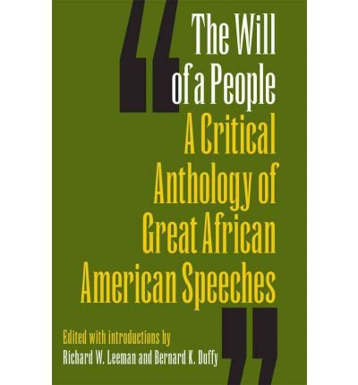 [(The Will of a People: A Critical Anthology of Great African American Speeches)] [Author: Richard Leeman] published on (February, 2012)
