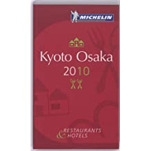 Kyoto Osaka : Restaurants & Hotels
