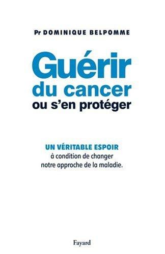 Guérir du cancer ou s'en protéger