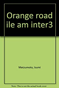 Kimagure Orange Road Edition simple Tome 3