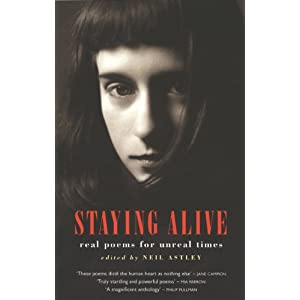 Staying Alive: Real Poems for Unreal Times (Paperback)