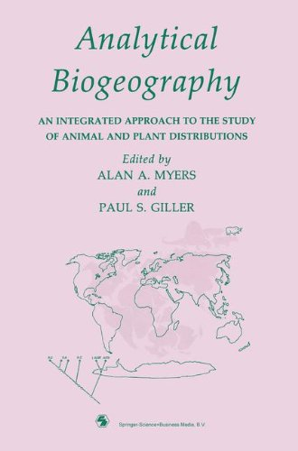 Analytical Biogeography: An Integrated Approach to the Study of Animal and Plant Distributions