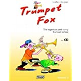 Trumpet Fox 2: Volume 2 The ingenious and funny Trumpet School