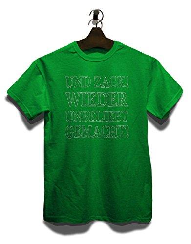 Und Zack Wieder Unbeliebt Gemacht T-Shirt Grün