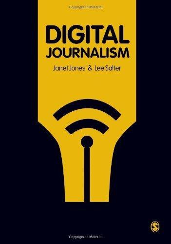 Digital Journalism by Jones, Janet, Salter, Lee (2011) Paperback