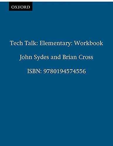 Tech Talk Elementary. Workbook: Workbook Elementary level por Brian Cross
