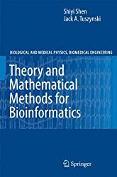 Theory and Mathematical Methods in Bioinformatics (Biological and Medical Physics, Biomedical Engineering)