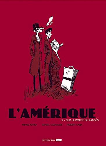 L'Amérique - tome 2 Sur la route de Ramsès (02)