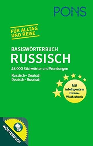 PONS Basiswörterbuch Russisch: Russisch - Deutsch / Deutsch - Russisch. 45.000 Stichwörter und Wendungen.