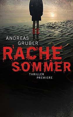 Buchseite und Rezensionen zu 'Rachesommer' von Andreas Gruber