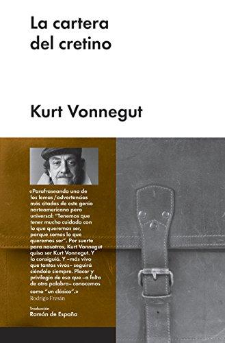 La cartera del cretino (Narrativa extranjera) por Kurt Vonnegut