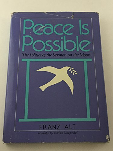 Peace is Possible: The Politics of the Sermon on the Mount