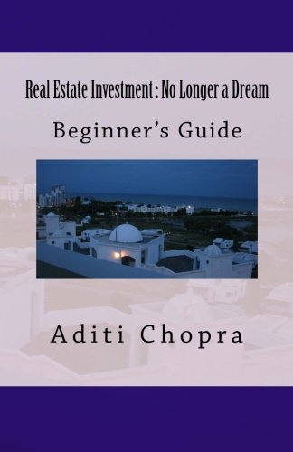 ebook: Real Estate Investment : No Longer a Dream (B007RTD81A)