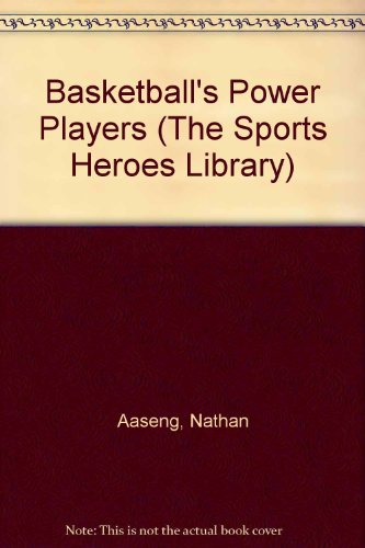 Basketball's Power Players (The Sports Heroes Library) por Nathan Aaseng